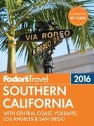 Fodor's Southern California 2016