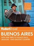 Fodor's Buenos Aires