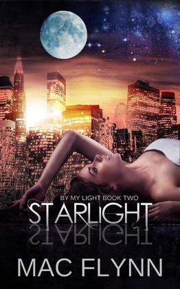 Starlight: By My Light, Book 2