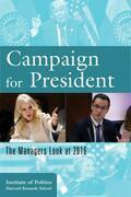 Campaign for President