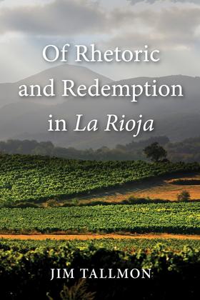 Of Rhetoric and Redemption in La Rioja
