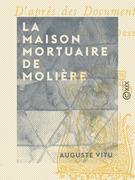 La Maison mortuaire de Molière
