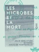 Les Microbes et la Mort