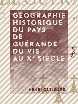 Géographie historique du pays de Guérande du VIe au Xe siècle