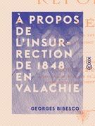 À propos de l'insurrection de 1848 en Valachie