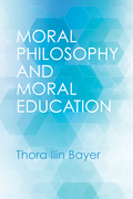 Moral Philosophy and Moral Education