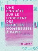 Une enquête sur le logement des familles nombreuses à Paris