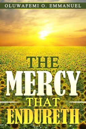 The Mercy That Endureth