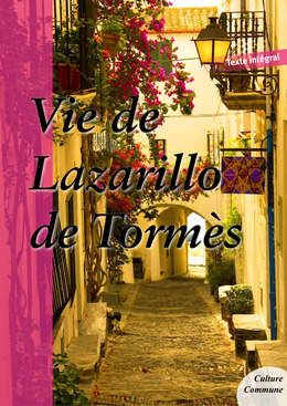Vie de Lazarillo de Tormès