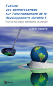 Evaluez vos connaissances sur l'environnement et le développement durable !