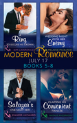 Modern Romance Collection: July Books 5 - 8: A Ring to Secure His Crown / Wedding Night with Her Enemy / Salazar's One-Night Heir / Claiming His Convenient Fiancée (Mills & Boon e-Book Collections)