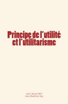Principe de l'utilité et l'utilitarisme