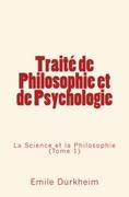 Traité de Philosophie et de Psychologie