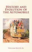 History and Evolution of the Automobile
