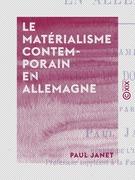 Le Matérialisme contemporain en Allemagne