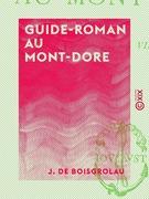 Guide-Roman au Mont-Dore