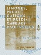 Limoges, prédications et prédicateurs d'autrefois