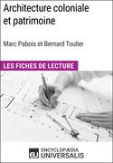 Architecture coloniale et patrimoine de Marc Pabois et Bernard Toulier