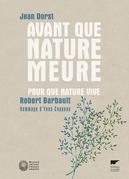 Avant que nature meure… Pour que nature vive...