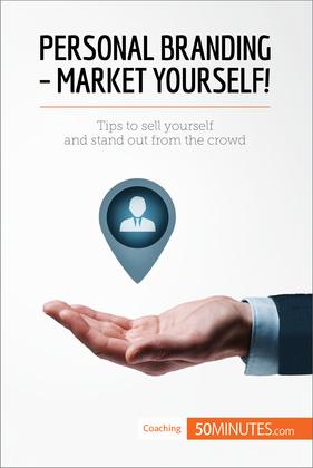 Personal Branding - Market Yourself!