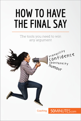 How to Have the Final Say