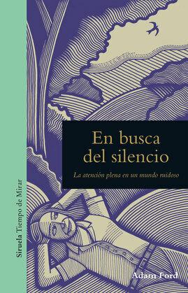 En busca del silencio