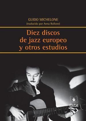 Diez discos de Jazz europeo y otros estudios