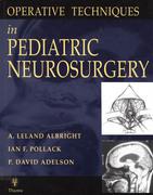 Operative Techniques in Pediatric Neurosurgery