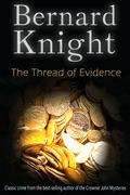 The Thread of Evidence