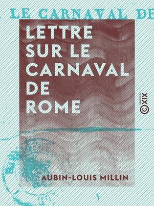 Lettre sur le carnaval de Rome