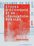 Études d'économie et de législation rurales