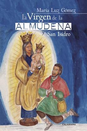 La Virgen de la Almudena y San Isidro