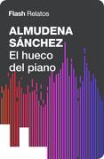 El hueco del piano (Flash Relatos)