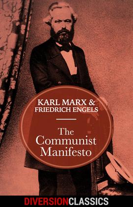 The Communist Manifesto (Diversion Classics)