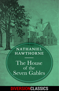 The House of the Seven Gables (Diversion Classics)
