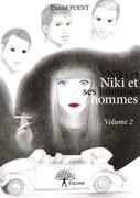 Niki et ses hommes Volume 2