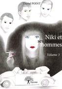 Niki et ses hommes Volume 3