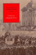 Select Works of Edmund Burke: Letters on a Regicide Peace: Volume 3