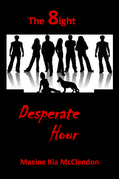 The 8ight: Desperate Hour