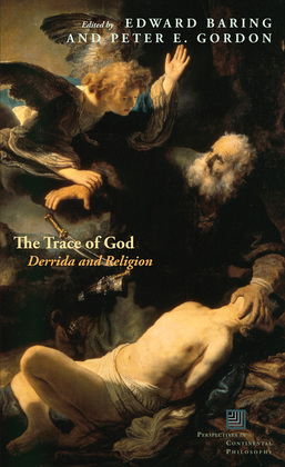 The Trace of God: Derrida and Religion