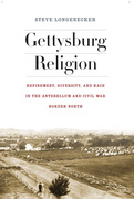 Gettysburg Religion: Refinement, Diversity, and Race in the Antebellum and Civil War Border North