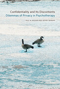 Confidentiality and Its Discontents: Dilemmas of Privacy in Psychotherapy