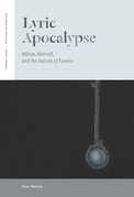 Lyric Apocalypse: Milton, Marvell, and the Nature of Events