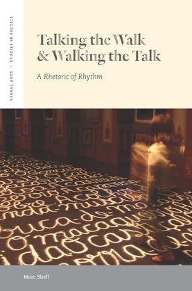 Talking the Walk & Walking the Talk: A Rhetoric of Rhythm