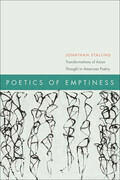 Poetics of Emptiness: Transformations of Asian Thought in American Poetry