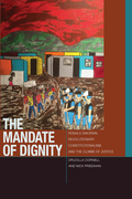 The Mandate of Dignity: Ronald Dworkin, Revolutionary Constitutionalism, and the Claims of Justice
