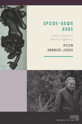 Upside-Down Gods: Gregory Bateson's World of Difference