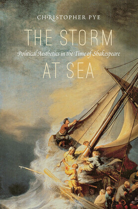The Storm at Sea: Political Aesthetics in the Time of Shakespeare