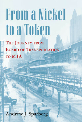 From a Nickel to a Token: The Journey from Board of Transportation to MTA