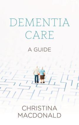 Dementia Care: Sheldon Short Guide